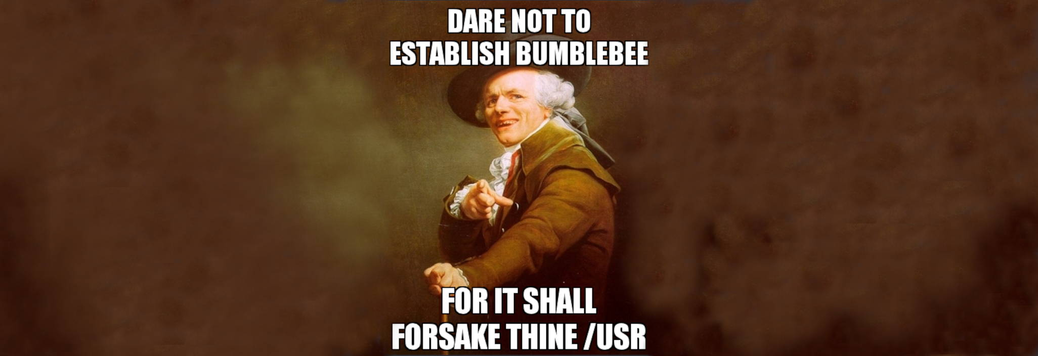 "An Reannissance meme with an evil-looking man saying ""thou shalt not establish bumblebee"""